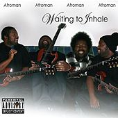 Play & Download Waiting to Inhale by Afroman | Napster