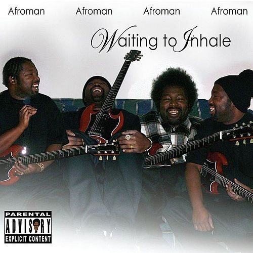 Waiting to Inhale by Afroman