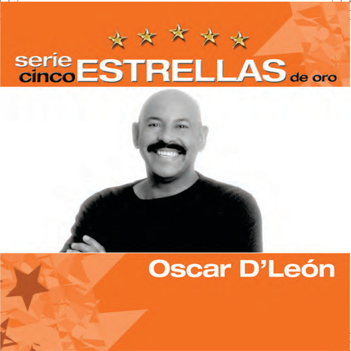 Play & Download Serie Cinco Estrellas by Oscar D'Leon | Napster