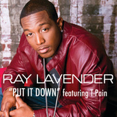 Play & Download Put It Down by Ray Lavender | Napster
