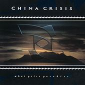 Play & Download What Price Paradise by China Crisis | Napster