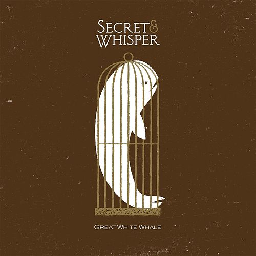 Play & Download Great White Whale by Secret And Whisper | Napster