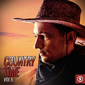 Play & Download Country Time, Vol. 5 by Various Artists | Napster