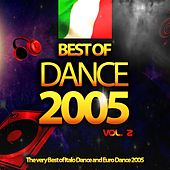 Best of Dance 2005, Vol. 2 (The Very Best of Italo Dance and Euro Dance 2005) by Various Artists