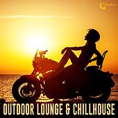 Play & Download Outdoor Lounge & Chillhouse by Various Artists | Napster