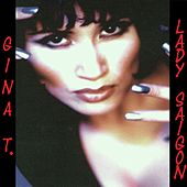 Play & Download Lady Saigon (Radio Version) by Gina T. | Napster