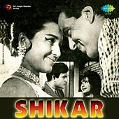 Shikar (Original Motion Picture Soundtrack) by Various Artists