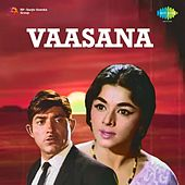 Vaasana (Original Motion Picture Soundtrack) by Various Artists