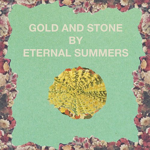 Play & Download Gold and Stone by Eternal Summers | Napster