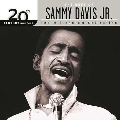 20th Century Masters: The Millennium Collection by Sammy Davis, Jr.