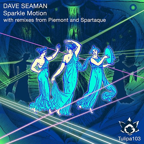 Sparkle Motion by Dave Seaman