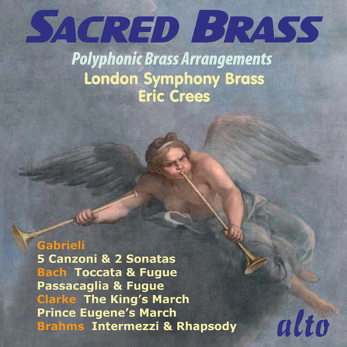 Play & Download Sacred Brass: Polyphonic Brass Arrangements by London Symphony Brass | Napster