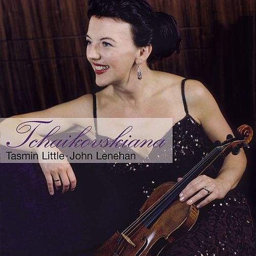 Play & Download Tchaikovskiana by Tasmin Little | Napster