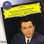 Play & Download Schumann: Dichterliebe / Beethoven & Schubert: Lieder by Fritz Wunderlich | Napster