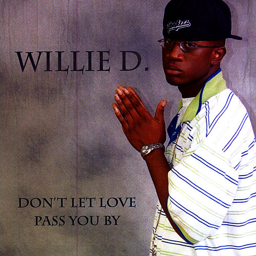 I've Been Searching by Willie D