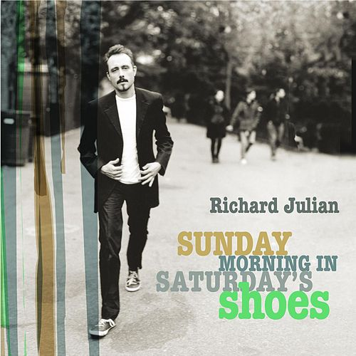 Play & Download Sunday Morning In Saturday's Shoes by Richard Julian | Napster