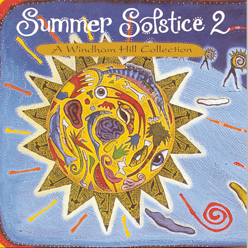 Play & Download Summer Solstice 2: A Windham Hill Collection by Various Artists | Napster