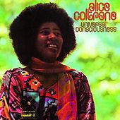 Play & Download Universal Consciousness by Alice Coltrane | Napster
