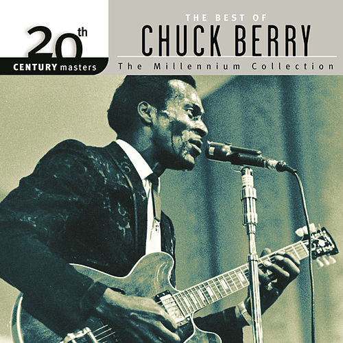 20th Century Masters: The Millennium Collection... by Chuck Berry
