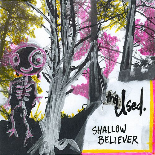 Play & Download Shallow Believer by The Used | Napster