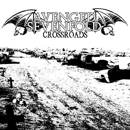 Play & Download Crossroads by Avenged Sevenfold | Napster