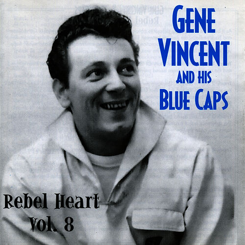 Play & Download Rebel Heart Vol. 8 by Gene Vincent | Napster