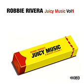 Juicy Music by Robbie Rivera