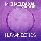 Play & Download Human Beings by Michael Badal | Napster