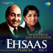 Play & Download Ehsaas Pyaar Ka - Mohd. Rafi & Lata Mangeshkar, Vol. 2 by Lata Mangeshkar | Napster