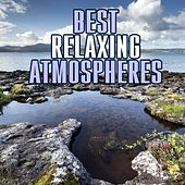 Play & Download Best Relaxing Atmospheres by Various Artists | Napster
