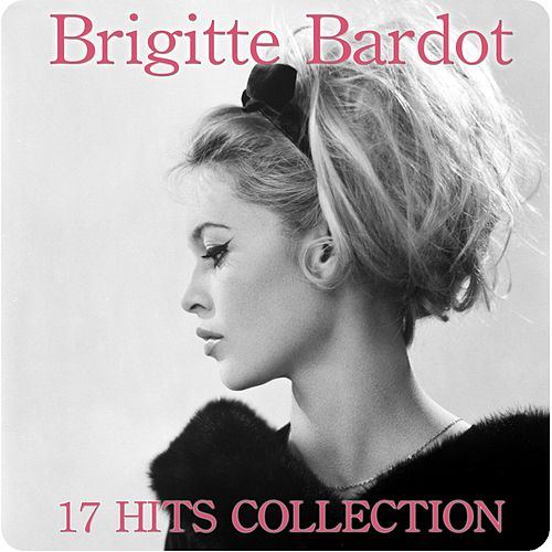 Play & Download Brigitte Bardot by Brigitte Bardot | Napster