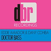 Play & Download Doctor Bass by Eddie Amador | Napster