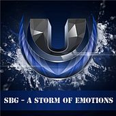 Play & Download A Storm Of Emotions by Sbg | Napster