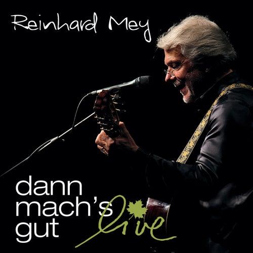 Dann mach's gut - Live von Reinhard Mey