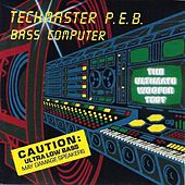 Play & Download Bass Computer 2000 by Techmaster P.E.B. | Napster