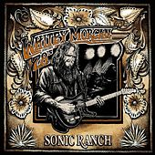 Play & Download Sonic Ranch by Whitey Morgan and the 78's | Napster