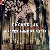 Cochereau in Concert at Notre-Dame in Paris by Pierre Cochereau