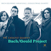 Play & Download Bach / Gould Project by Catalyst Quartet | Napster