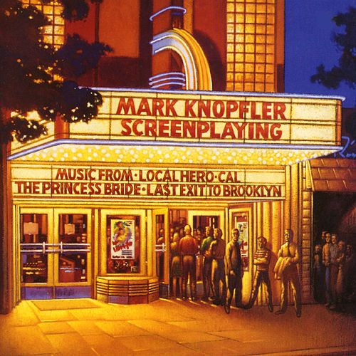 Play & Download Screenplaying by Mark Knopfler | Napster