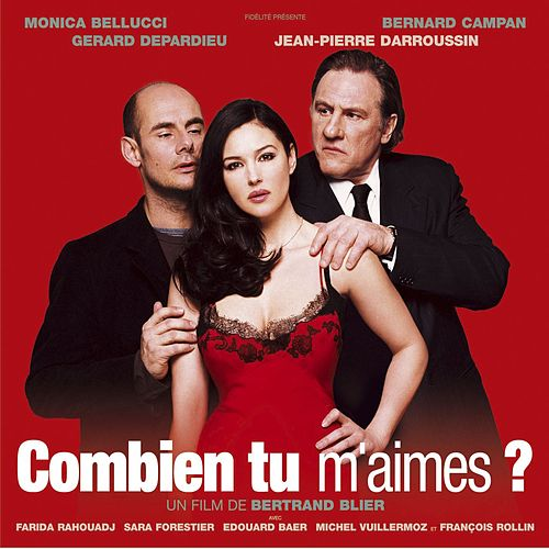 Combien tu m'aimes (Original Soundtrack Recording) by Various Artists