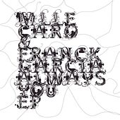 Always You Ep by Franck Garcia