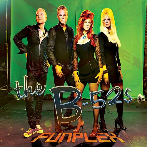 Play & Download Funplex by The B-52's | Napster