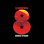 Play & Download Liverpool 8 by Ringo Starr | Napster