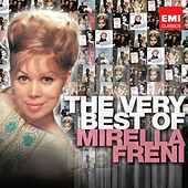 Play & Download The Very Best of Mirella Freni by Various Artists | Napster