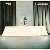 Play & Download Chairs Missing by Wire | Napster