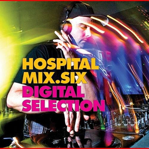 Play & Download Hospital Mix 6 Digital Selection by Various Artists | Napster