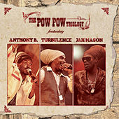 Pow Pow Triology by Various Artists