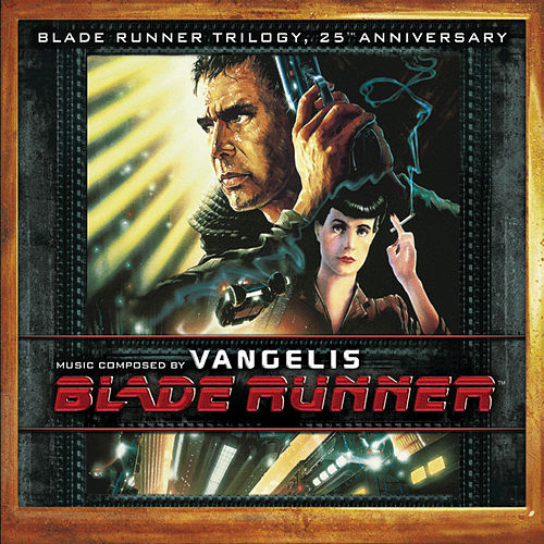 Play & Download Blade Runner Trilogy, 25th Anniversary by Vangelis | Napster