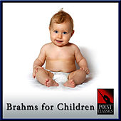 Brahms for Children by Various Artists