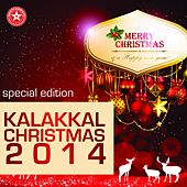 Kalakkal Christmas 2014 by Various Artists